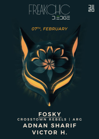 Freak Chic presents FOSKY (Desolat |ARG), Adnan Sharif, Victor H